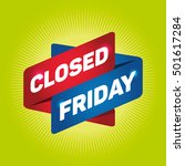 closed friday arrow tag sign. | Shutterstock .eps vector #501617284