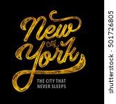 new york. the city that never... | Shutterstock .eps vector #501726805