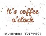 it's coffee o'clock. watercolor ... | Shutterstock . vector #501744979