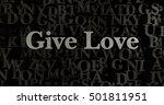 give love   3d rendered... | Shutterstock . vector #501811951