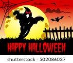 happy halloween background... | Shutterstock .eps vector #502086037
