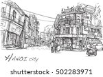 sketch of hanoi town street and ... | Shutterstock . vector #502283971