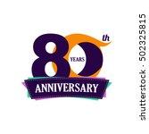 80 years anniversary... | Shutterstock .eps vector #502325815