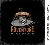 vintage adventure logo with a... | Shutterstock .eps vector #502443949