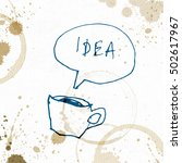 coffee cup with idea word.... | Shutterstock .eps vector #502617967