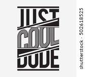 cool dude typography  t shirt... | Shutterstock .eps vector #502618525