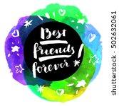 best friends forever ... | Shutterstock .eps vector #502632061