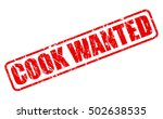 cook wanted red stamp text on...   Shutterstock .eps vector #502638535