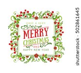 beautiful christmas frame  with ... | Shutterstock .eps vector #502861645