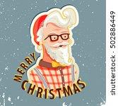 hand drawn hipster santa claus...   Shutterstock .eps vector #502886449