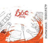 bbq grill party sketch hand... | Shutterstock .eps vector #503019379