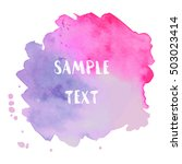 watercolor stain banner pink... | Shutterstock .eps vector #503023414