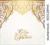 floral golden eastern decor... | Shutterstock .eps vector #503128945