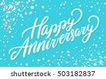 happy anniversary. greeting... | Shutterstock .eps vector #503182837
