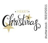merry christmas lettering...   Shutterstock .eps vector #503192011
