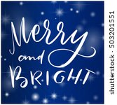 lettering christmas merry and... | Shutterstock .eps vector #503201551