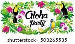 aloha party  vector... | Shutterstock .eps vector #503265535