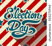 election day hand drawn... | Shutterstock .eps vector #503270944