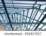 structure of steel roof frame... | Shutterstock . vector #503317537