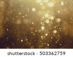 gold abstract bokeh background | Shutterstock . vector #503362759