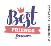 best friends forever   red and... | Shutterstock .eps vector #503391229