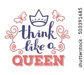 think like a queen   red and... | Shutterstock .eps vector #503391685