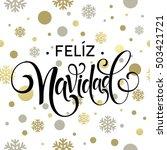 feliz navidad hand lettering... | Shutterstock .eps vector #503421721