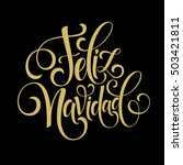 feliz navidad hand lettering... | Shutterstock .eps vector #503421811