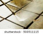 close up outdoor floor cleaning ... | Shutterstock . vector #503511115