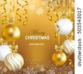 merry cristmas and happy new... | Shutterstock .eps vector #503543017