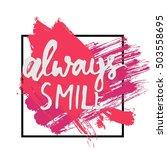 always smile. modern... | Shutterstock .eps vector #503558695