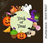 trick or treat . halloween... | Shutterstock .eps vector #503578507