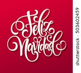 feliz navidad hand lettering... | Shutterstock .eps vector #503602459