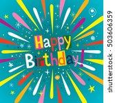 happy birthday burst explosion...   Shutterstock .eps vector #503606359