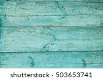 old weathered plank painted in... | Shutterstock . vector #503653741