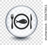 fish plate on transparent round ... | Shutterstock .eps vector #503670811