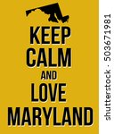 keep calm and love maryland... | Shutterstock .eps vector #503671981