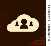 customers connected to cloud... | Shutterstock .eps vector #503846461