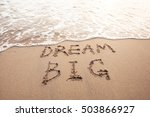 Dream Big  Motivational Sign On ...
