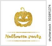 halloween gold textured pumpkin ... | Shutterstock . vector #503891374
