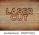 """""""laser cut"""" text made with a... 