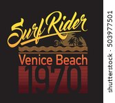 surf rider typography  t shirt...   Shutterstock .eps vector #503977501
