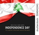 wish you a very happy lebanon... | Shutterstock . vector #504041041