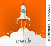 start up. rocket ship. flat... | Shutterstock .eps vector #504043279
