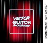 vector glitch background.... | Shutterstock .eps vector #504126457