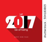 happy new year 2017 layout... | Shutterstock .eps vector #504183805