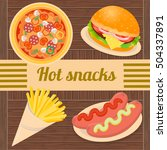 hot snacks pizza  hamburger ... | Shutterstock .eps vector #504337891
