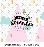 hello november. inspirational... | Shutterstock .eps vector #504356149