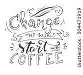 change the world  start with... | Shutterstock .eps vector #504471919