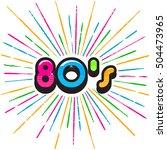 80's burst splash. vector...   Shutterstock .eps vector #504473965